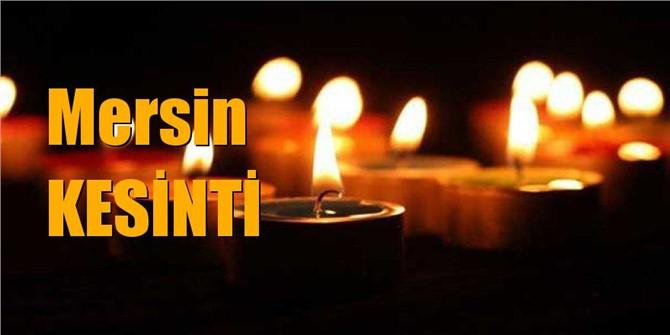 Mersin Elektrik Kesintisi 27 Şubat çarşamba Günü Kesintiler