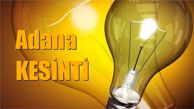 Adana Elektrik Kesintisi 2 Mart Cumartesi Kesintiler