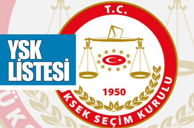 Mersin'de Yerel Seçimlerde Yarışacak Adayların Kesin Listesi