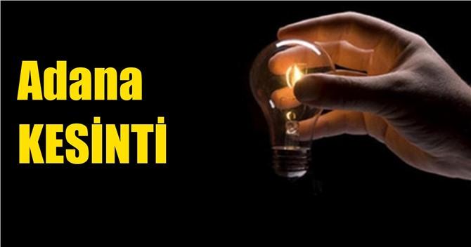 Adana Elektrik Kesintisi 6 Mart Çarşamba Günü Kesintiler