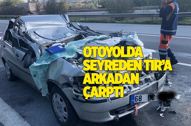 Mersin Tarsus'ta Önünde Tır'a Çarpan Otomobil Hurdaya Döndü, Sürücü Yaralı Kurtuldu