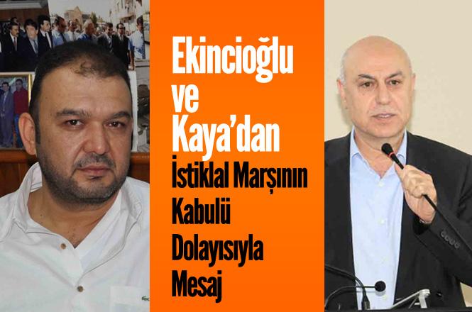 """Tarsus Ticaret Borsası Yönetim Kurulu Başkanı Murat Kaya ve Meclis Başkanı Ekincioğlu'dan """"İstiklal Marşı"""" Mesajı"""