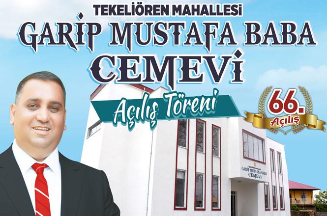 Tarsus Belediyesi 66. Açılışını Gerçekleştirecek, Tekeliören Garip Mustafa Baba Cemevi Açılıyor
