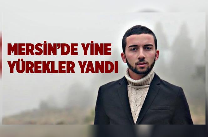 Mersin'in Bozyazı İlçesinde Meydana Gelen Trafik Kazasında Mehmet Atmaca İsimli Genç Hayatını kaybeti
