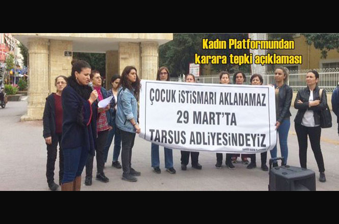"""Tarsus'ta Görülen Cinsel Taciz Davasında """"Tutuksuz Yargılamaya"""" Bir Tepki Daha"""