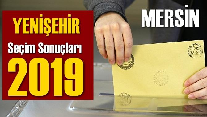 Mersin Yenişehir Seçim Sonuçları 2019, Yenişehir hangi parti kazandı? Sandık sonuçları? Oy Oranları?