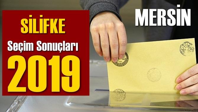 Mersin Silifke Seçim Sonuçları 2019, Silifke hangi parti kazandı? Sandık sonuçları? Oy Oranları?