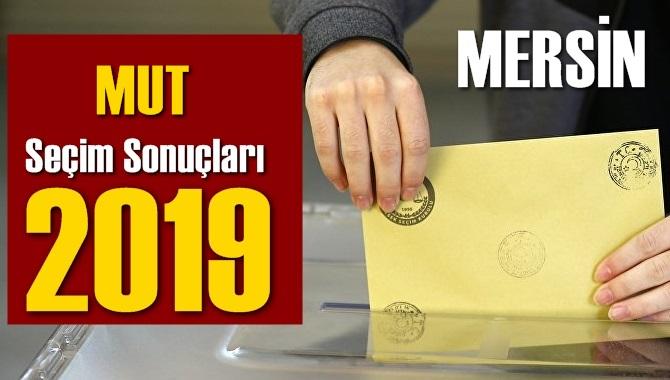 Mersin Mut Seçim Sonuçları 2019, Mut hangi parti kazandı? Sandık sonuçları? Oy Oranları?