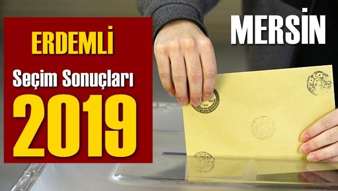 Mersin Erdemli Seçim Sonuçları 2019, Erdemli hangi parti kazandı? Sandık sonuçları? Oy Oranları?