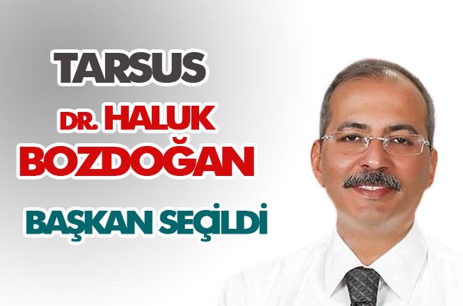 CHP Tarsus Belediye Başkan Adayı Dr. Haluk Bozdoğan Kazandı