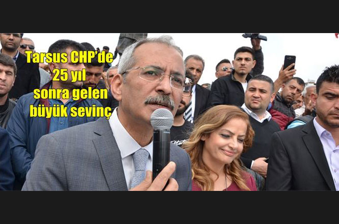 Mersin Tarsus'ta 25 Yıl Sonra Seçimi Kazanan CHP'de Büyük Sevinç