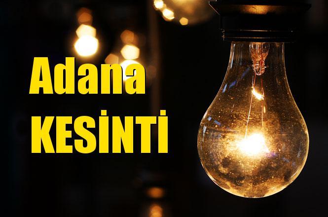 Adana Elektrik Kesintisi 6 Nisan 2019 Cumartesi