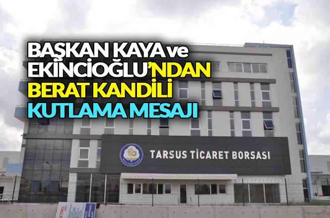 TTB Başkanı Kaya ve Meclis Başkanı Ekincioğlu'ndan Berat Kandili Mesajı