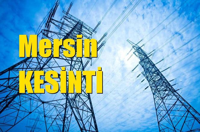 Mersin Elektrik Kesintisi 24 Nisan Çarşamba Günü