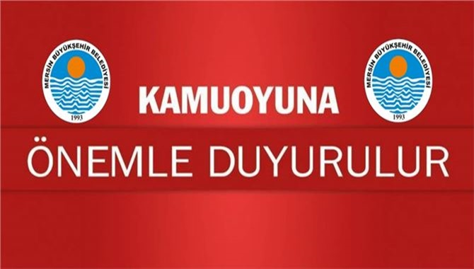 """Kapalı Yollar İçin Uyarı! Mersin Büyükşehir Belediyesi'nden """"Pazar"""" günü uyarısı"""