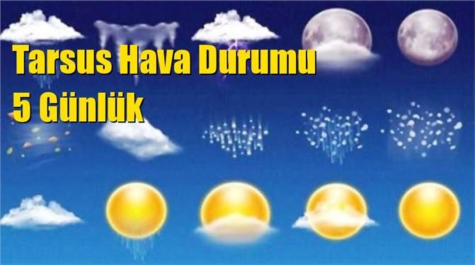 Tarsus Hava Durumu 5 Günlük