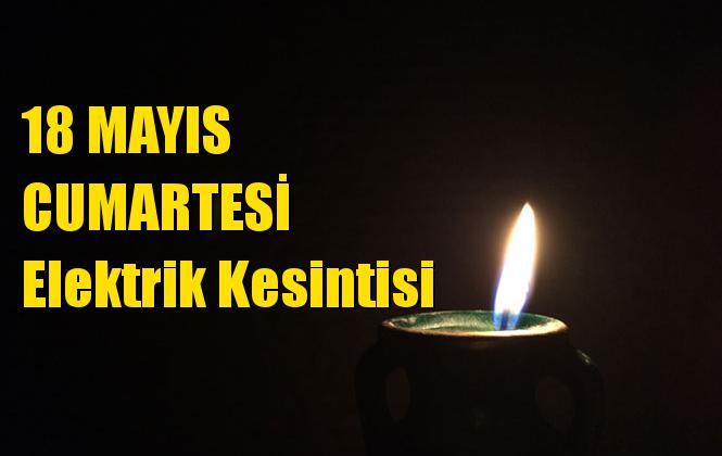 18 Mayıs Cumaretesi Mersin Elektrik Kesintisi