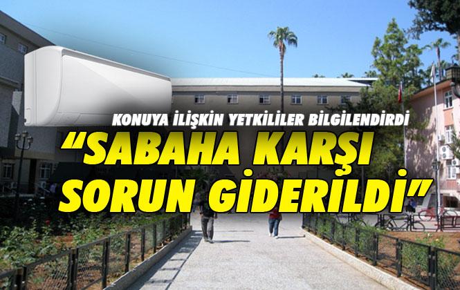 Tarsus Devlet Hastanesi Klimaları Sabah İtibariyle Sorunsuz Çalışmaya Başladı