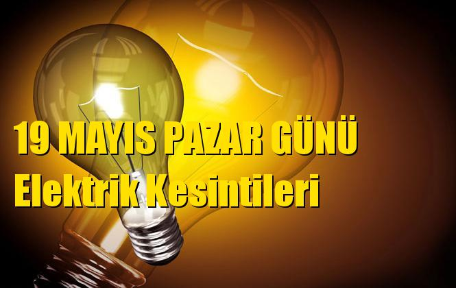Mersin Elektrik Kesintisi 19 Mayıs Pazar Günü