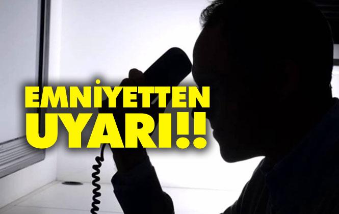 """""""Emniyetten Arıyorum Dolandırıcılığı""""na Karşın Mersin Polisinden Uyarı"""