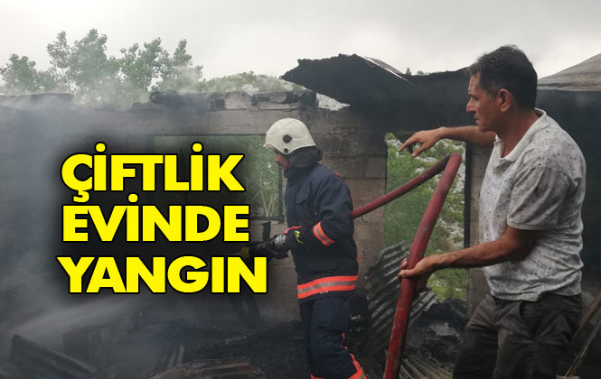 Çiftlik Evinde Yangın Çıktı