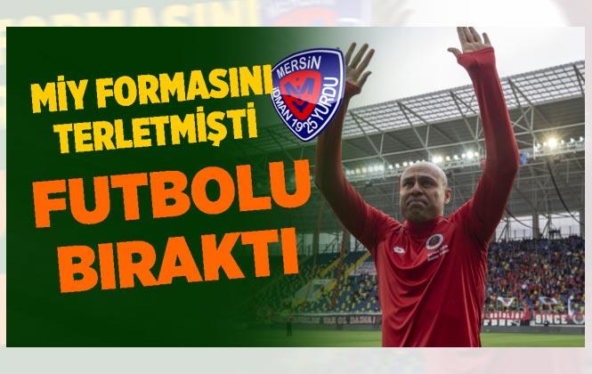 Mersin İdmanyurdu'nda da Forma Giyen Futbolcu Kariyerini Noktaladı