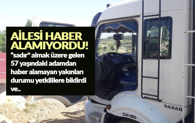 Mersin Tarsus'ta Ailesi Tarafından Ulaşılamayan Şahıs, Kamyonda Cansız Bulundu