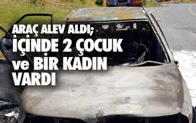 Mersin Tarsus Gülek Mahallesi Yakınlarında 2 Çocuk ve Bir Kadının Bulunduğu Araç Alev Aldı
