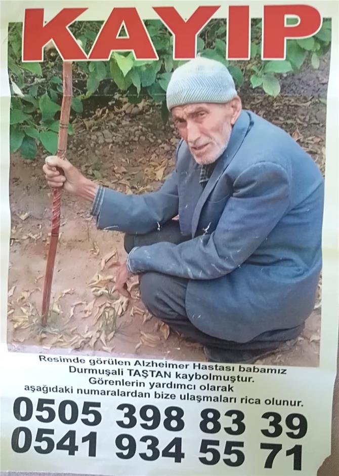Mersin Silifke'de Yaşayan 86 Yaşındaki Alzheimer Hastası Durmuş Ali Taştan'dan 16 Hazirandan Bu Yana Haber Alınamıyor!
