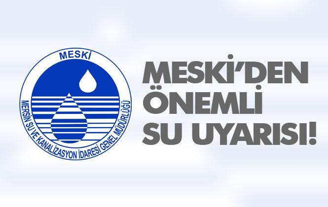 Mersin Mut'ta Ana İsale Hattının Zarar Görmesi Sebebiyle İçme Suyunun 2. Bir Duyuruya Kadar Kullanılmaması Uyarısı Yapıldı