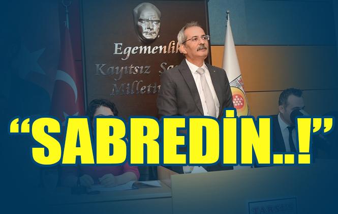 Tarsus Belediye Başkanı Haluk Bozdoğan Belediye İçerisinde Asla Siyaset Yapmam