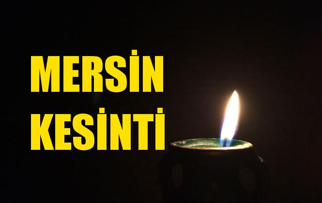 MERSİN Elektrik Kesintisi 08 Temmuz 2019