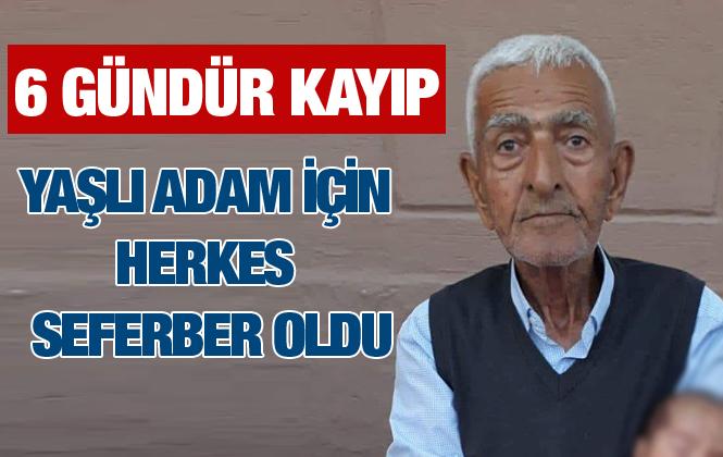 Mersin'de Abdullah Burnukel İsimli Yaşlı Adamdan 6 Gündür Haber Alamıyor