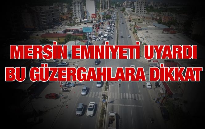 Mersin'de 15 Temmuz Yürüyüş Güzergahına Park Eden Araçlar Kaldırılacak