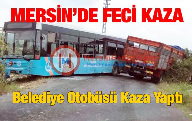 Mersin Tarsus'ta Belediye Otobüsü Kaza Yaptı 2 Yaralı