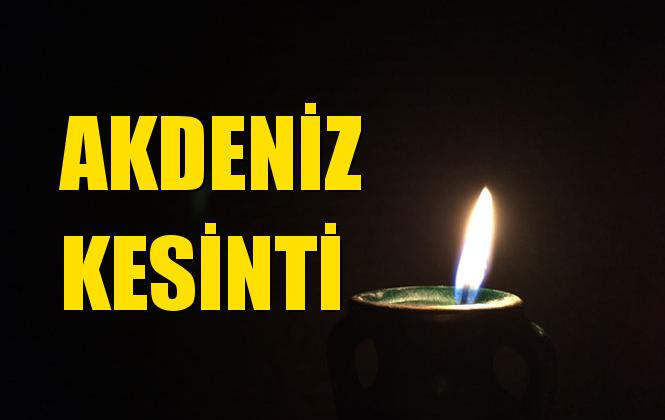 Akdeniz Elektrik Kesintisi 18 Temmuz Perşembe