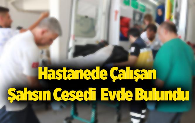 Mersin Tarsus'ta Hastane Çalışanın Cesedi Bulundu