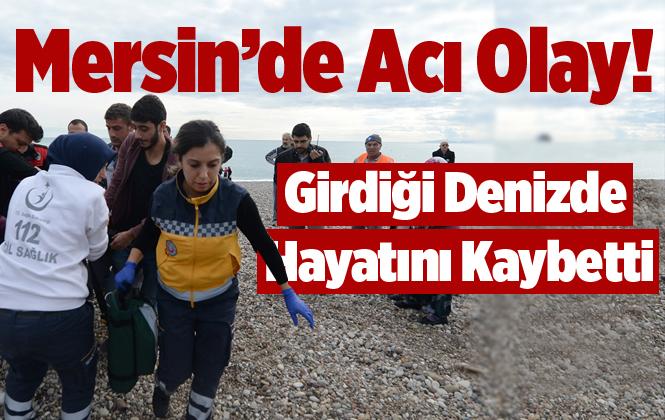 Mersin Bozyazı'da Denize Kerim Akdeniz Boğularak Hayatını Kaybetti