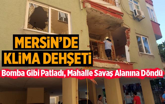 Mersin Anamur'da Klima Bomba Gibi Patladı