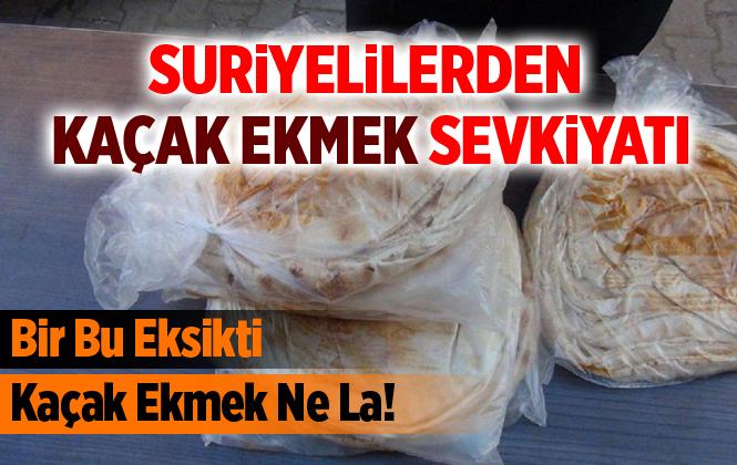 Suriyelilerden Mersin'den Adana'ya Kaçak Ekmek Sevkiyatı!