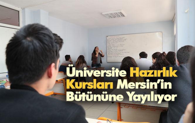 Üniversite Hazırlık Kursları Mersin'in Bütününe Yayılıyor, Erdemli ve Bozyazı'da da Üniversite Hazırlık Kursları Açılıyor