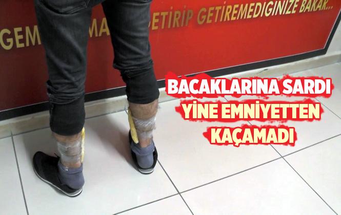 Mersin'de Bacaklarına Uyuşturucu Madde Saran Bir Kişi Yakalandı