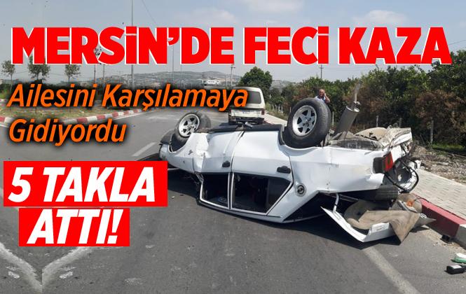 Mersin Tarsus Organize Sanayi Bölgesi Yolunda Feci Kaza