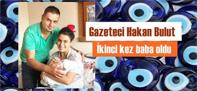 Tarsus Akdeniz Gazetesi Genel Yayın Yönetmeni Hakan Bulut 2. Kez Baba Oldu