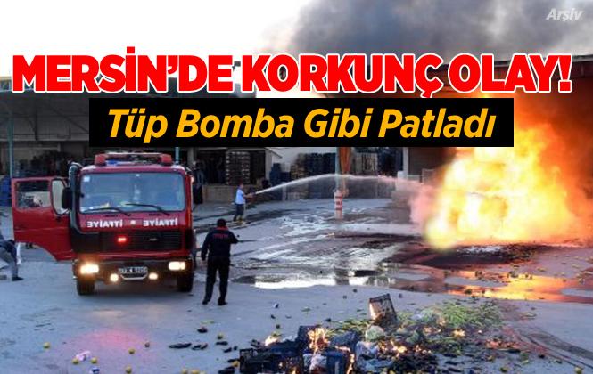 Mersin Tarsus'ta Yeni Hal'de Tüp Bomba Gibi Patladı 1 Ağır Yaralı