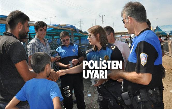 Mersin'de Toplum Polisinden Uyarı