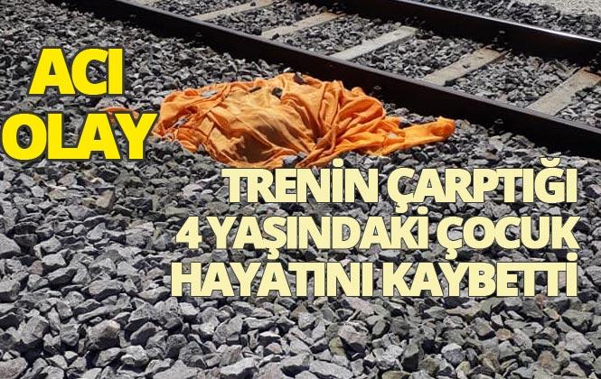 Adana - Mersin Yönüne Gelen Trenin Çarptığı 4 Yaşındaki Kız Çocuğu Öldü