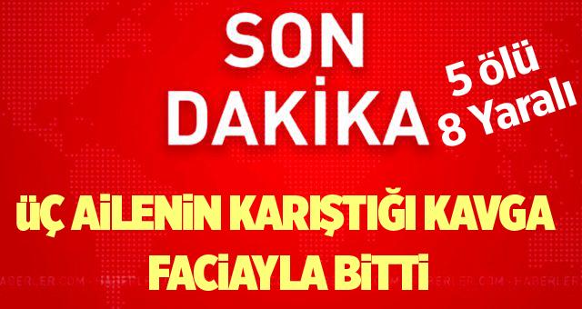 Son Dakika! Diyarbakır'da Aileleri Çatıştı : 6 Kişi Öldü, 14 Kişi Yaralı