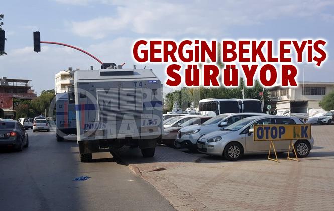 Mersin Tarsus'ta Emniyet Güçleri Geniş Güvenlik Önlemi Aldı