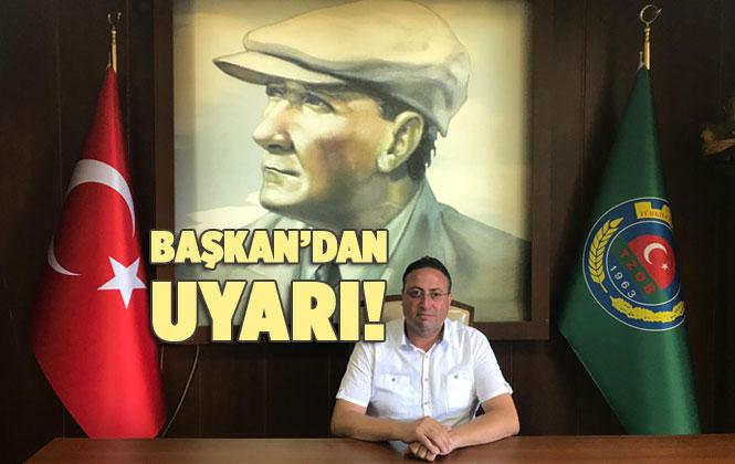 Tarsus Ziraat Odası Başkanı Veyis Avcı'dan Çiftçilere Uyarı